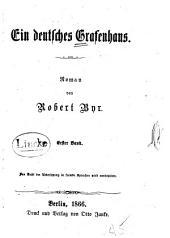 Ein deutsches Grafenhaus: Roman, Band 1