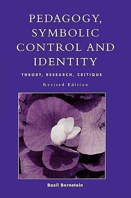 Pedagogy  Symbolic Control  and Identity PDF