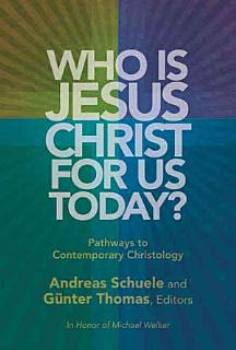 Who is Jesus Christ for Us Today  Book