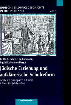 J  dische Erziehung und aufkl  rerische Schulreform PDF