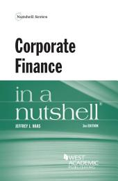 Corporate Finance in a Nutshell,: Edition 3