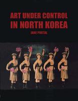 Art Under Control in North Korea PDF