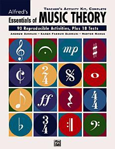 Essentials of Music Theory  Complete Teacher s Activity Kit Book
