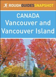 Vancouver and Vancouver Island (Rough Guides Snapshot Canada)