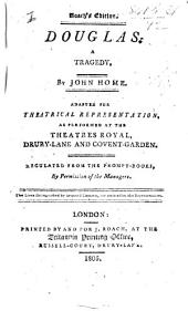 Douglas. A tragedy ... as performed at the Theatres-Royal, Drury-Lane and Covent-Garden, etc. With a titlepage dated 1792