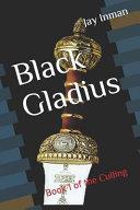 Black Gladius  The Culling PDF