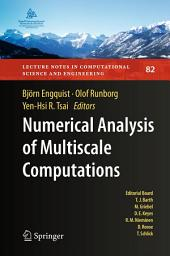 Numerical Analysis of Multiscale Computations: Proceedings of a Winter Workshop at the Banff International Research Station 2009