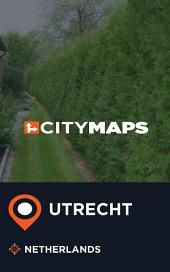 City Maps Utrecht Netherlands