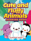 Cute and Fluffy Animals Coloring Book