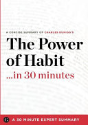 Summary   the Power of Habit     in 30 Minutes Book