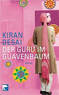 Der Guru im Guavenbaum PDF