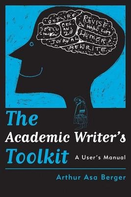 The Academic Writer   s Toolkit PDF