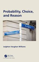Probability, Choice, and Reason