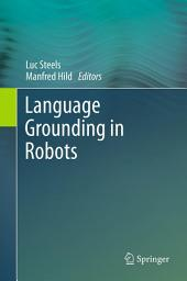 Language Grounding in Robots