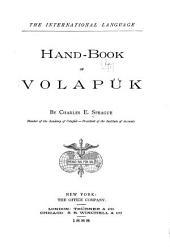 The International Language: Hand-book of Volapük