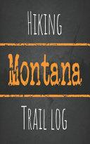 Hiking Montana Trail Log PDF