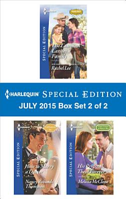 Harlequin Special Edition July 2015   Box Set 1 of 2