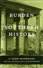 The Burden of Southern History: Updated Third Edition