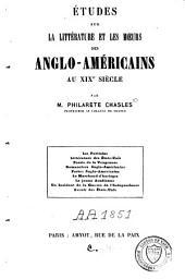 Etudes sur la littérature et les moeurs des anglo-américains au XIXe siècle