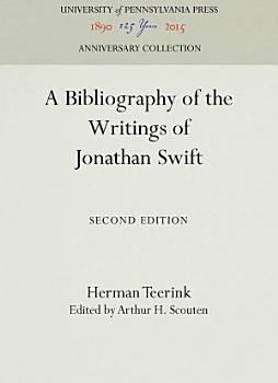 A Bibliography of the Writings of Jonathan Swift PDF