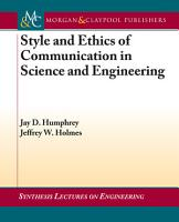 Style and Ethics of Communication in Science and Engineering PDF