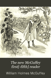 The New McGuffey First[-fifth] Reader: Book 2