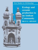 Ecology and Ceramic Production in an Andean Community PDF