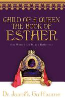 Child of a Queen the Book of Esther PDF