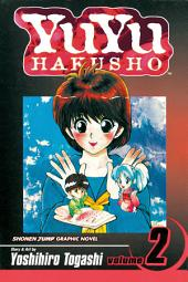 YuYu Hakusho, Vol. 2: Lonesome Ghosts