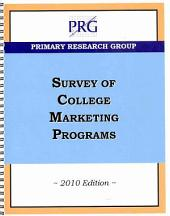 The Survey of College Marketing Programs 2010