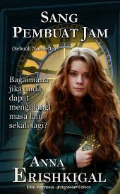 Sang Pembuat Jam (Bahasa Indonesia - Indonesian Language Edition): buku-buku berbahasa Indonesia
