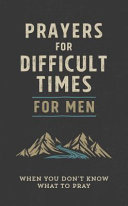 Prayers for Difficult Times for Men PDF