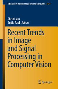 Recent Trends in Image and Signal Processing in Computer Vision PDF
