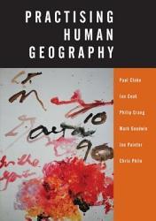 Practising Human Geography Book PDF