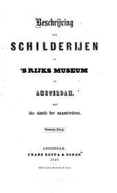 Beschrijving der schilderijen op's Rijks museum te Amsterdam met fac simile der naamteekens