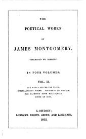 The Poetical Works of James Montgomery: Volume 2