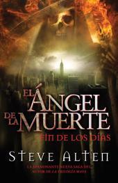 Ángel de la muerte: El fin de los días