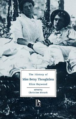 The History of Miss Betsy Thoughtless