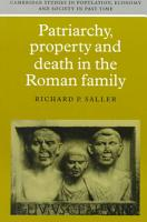 Patriarchy  Property and Death in the Roman Family PDF