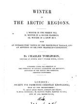Winter in the Arctic regions. By C. Tomlinson. With an intr. notice on the North-west passage [&c.].