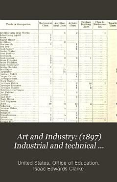 Art and Industry   1897  Industrial and technical training in voluntary associations and endowed institutions PDF