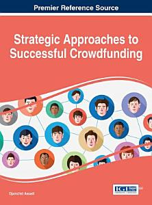 Strategic Approaches to Successful Crowdfunding PDF