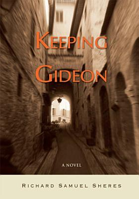 Keeping Gideon