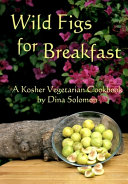 Wild Figs for Breakfast Book