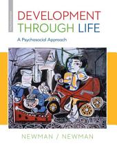 Development Through Life: A Psychosocial Approach: Edition 12