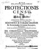 De protectionis censu. Von Schatz-Gelde; praeses: Christianus Wildvogel. - Jenae, Gollner 1693