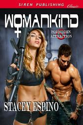 Womankind [Forbidden Attraction]