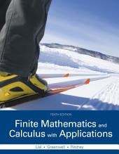Finite Mathematics and Calculus with Applications: Edition 10