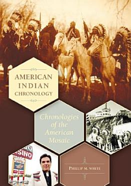 American Indian Chronology  Chronologies of the American Mosaic PDF