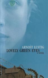 Lovely Green Eyes: A Novel